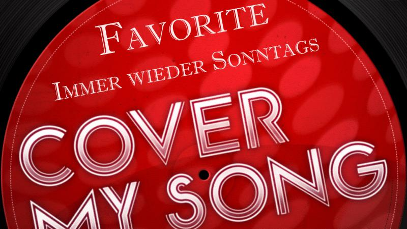 Favorites Cover-Song Immer wieder sonntags