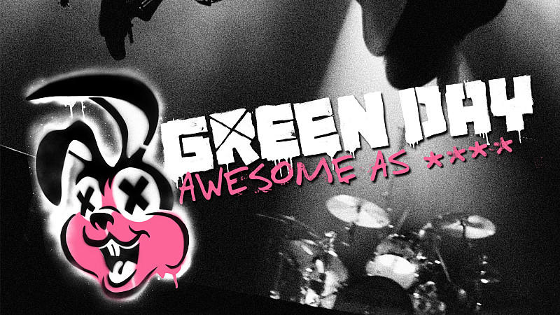 "GREEN DAY - Neues Live-Album ""Awesome As Fuck"""