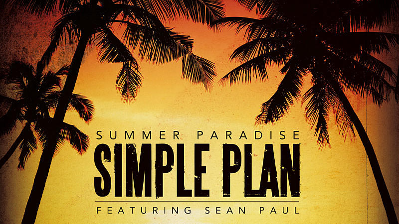 "Simple Plan: ""Summer Paradise"""