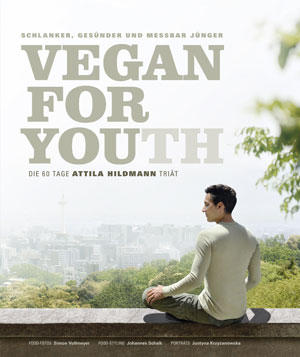 Attila Hildmann: Vegan Youth